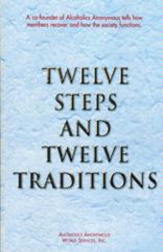 the twelve steps and twelve traditions essay Some groups simply don't mention the twelve steps in their format and  in the  essay in the twelve and twelve on this tradition, bill spends a.