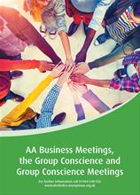 AA Business Meetings, the Group Conscience & Group Conscience Meetings from Alcoholics Anonymous (Great Britain) Ltd