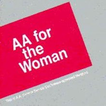 AA for the Woman from Alcoholics Anonymous (Great Britain) Ltd