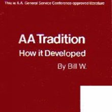 AA Tradition - How it Developed from Alcoholics Anonymous (Great Britain) Ltd