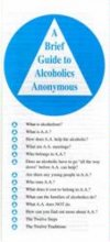 A Brief Guide to AA from Alcoholics Anonymous (Great Britain) Ltd