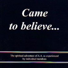 Came to Believe from Alcoholics Anonymous (Great Britain) Ltd
