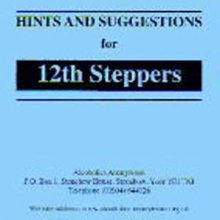 Hints for 12th Steppers from Alcoholics Anonymous (Great Britain) Ltd