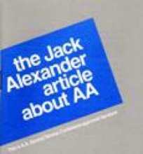 The Jack Alexander Article from Alcoholics Anonymous (Great Britain) Ltd