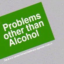 Problems Other Than Alcohol from Alcoholics Anonymous (Great Britain) Ltd