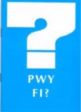 Pwy Fi? from Alcoholics Anonymous (Great Britain) Ltd